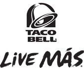 Taco Bell. Live Mas