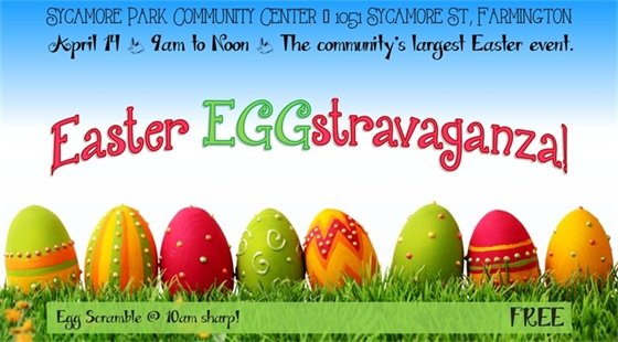 Easter EGGstravaganza! The community's largest Easter event! At Sycamore Park Community Center from 9:00 a.m. till noon. FREE! Egg Scramble starts at 10:00 a.m. sharp!
