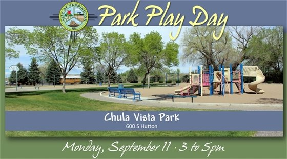 Park Play Day at Chula Vista Park, 600 S Hutton on Monday, September 11 from 3-5pm