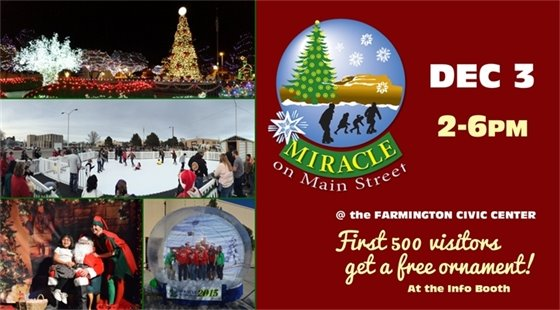 Miracle on Main Street at the Farmington Civic Center on December 3 from 2-6pm. First 500 visitors get a free ornament at the info booth!