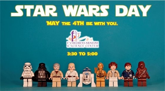 Star Wars Day. May the 4th be with you. At E3 Children's Museum & Science Center from 3:30 to 5:30 p.m.