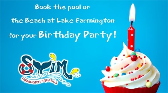 Book the pool or the Beach at Lake Farmington for your Birthday Party!